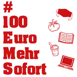 Sharepic Aufruf #100EuroMehrSofort